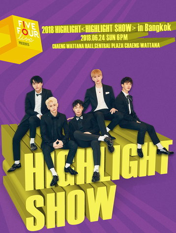 FIVE FOUR LIVE present 2018 HIGHLIGHT  in Bangkok