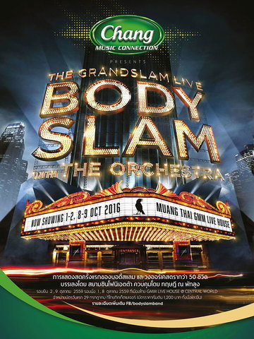 CHANG MUSIC CONNECTION PRESENTS THE GRANDSLAM LIVE BODYSLAM WITH THE ORCHESTRA