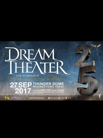 SINGHA MUSIC Present DREAM THEATER Images, Words & Beyond 25th Anniversary Tour Live in Bangkok