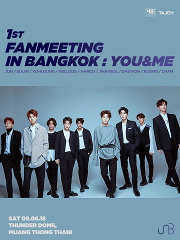 UNB 1st FANMEETING IN BANGKOK : YOU&ME