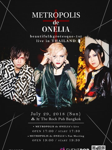 METROPOLIS de ONELIA beautiful&grotesque-1st live in THAILAND