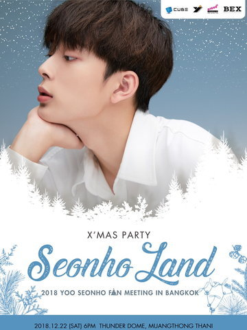2018 YOO SEONHO FAN MEETING IN BANGKOK 'X'Mas Party in Seonho Land'
