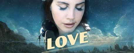 """แม่กลับมาแล้ว! Lana Del Rey เซอร์ไพรส์ปล่อยซิงเกิล """"Love"""""""