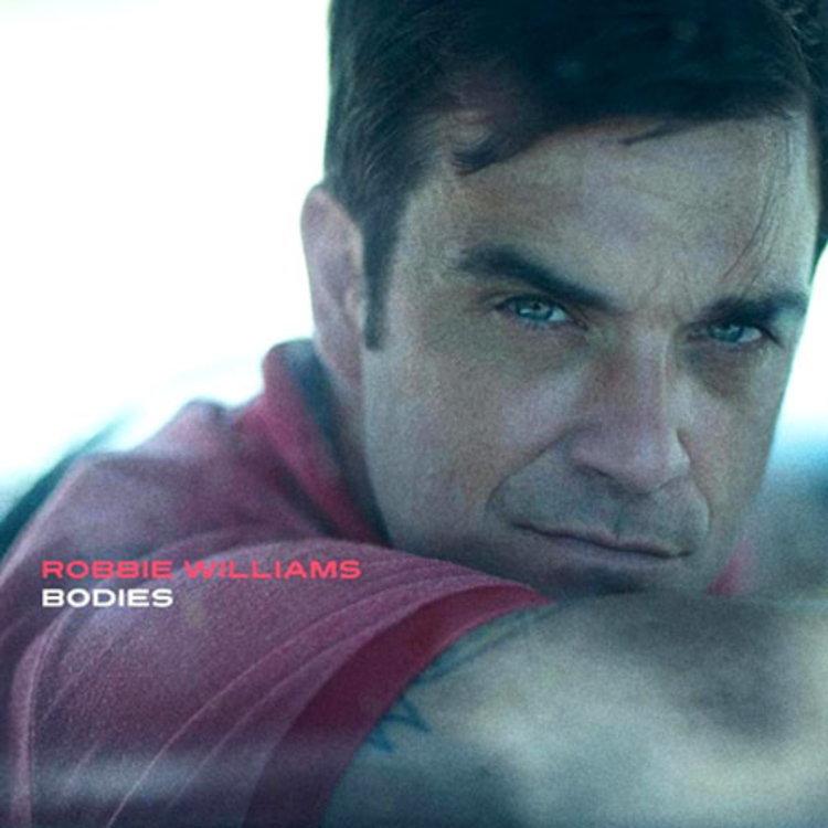 "Robbie Williams  ""Bodies"""