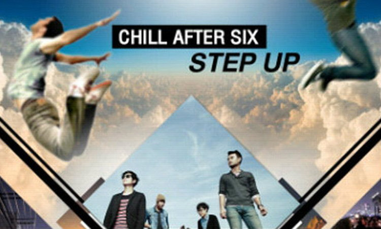 Chill After Six : Step Up